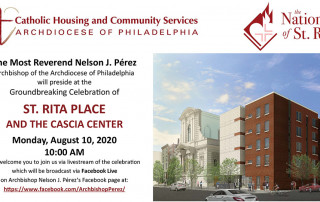 Archbishop Perez will preside at the groundbreaking celebration of Saint Rita Place and the Cascia Center on Monday, August 10 at 10:00 am